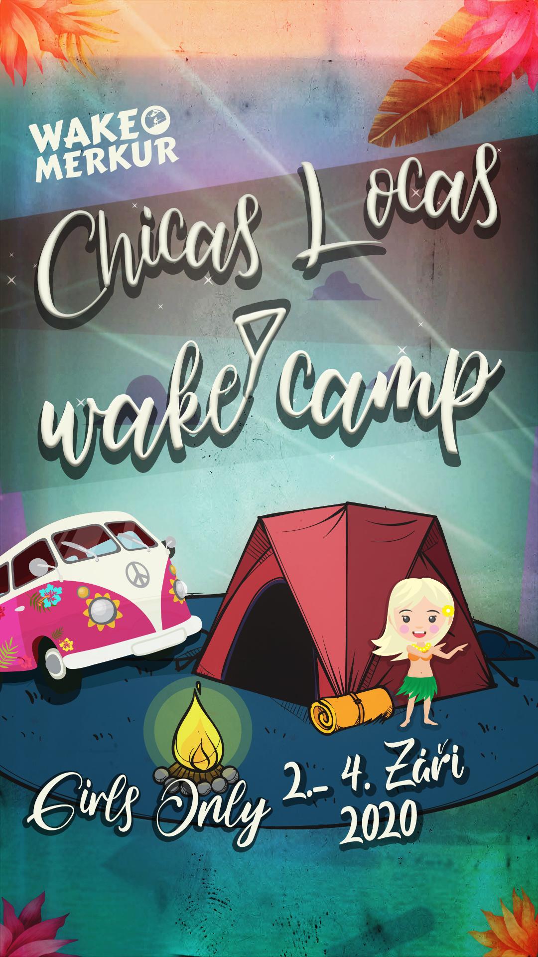 Wake Kemp Chicas Locas 2020